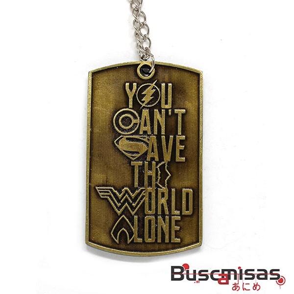 Colar Liga da Justiça - Justice League - You Cant Save The World Alone